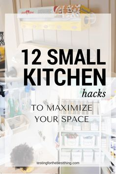These kitchen hacks helped me maximize the space of my small kitchen! #small #kitchen #hack #diy www.testingforthebestthing.com/12-small-kitchen-hacks-to-maximize-your-space/
