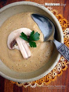 "A simple mushroom soup that's wonderfully creamy and delightful and warm. I had an ""aha"" moment when I made my Bacon Mushroom Baked Potato Soup . at the point where I had puree'd Creamy Mushroom Soup, Mushroom Soup Recipes, Bacon Mushroom, Cookbook Recipes, Wine Recipes, Cooking Recipes, Healthy Recipes, Bacon Stuffed Mushrooms"