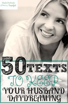 50 Text's to keep your husband day dreaming! hen your husband is away from home at work and you want him to not stop thinking about you and also encourage him try these 50 ways to keep you on his mind! Such a fun read! Going to start trying this now! Husband Day, Love My Husband, Good Wife, Future Husband, Marriage Relationship, Happy Marriage, Marriage Advice, Love And Marriage, Marriage Thoughts