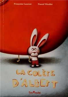 Amazon.fr - LA COLERE D'ALBERT - Françoise Laurent, Pascal Vilcollet - Livres Best Books To Read, Good Books, Stop Bullying Now, Album Jeunesse, Too Cool For School, Children's Literature, Learn French, Parenting Quotes, Teaching Tools