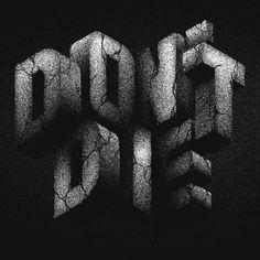Don't Die by Jordan Metcalf