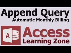 Microsoft Access Append Query Automatic Monthly Invoices (+playlist)