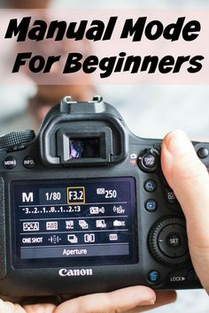 DSLR Manual Mode for Beginners