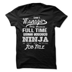 Shift Manager T Shirts, Hoodies Sweatshirts. Check price ==► http://store.customtshirts.xyz/go.php?u=https://www.sunfrog.com/No-Category/Shift-Manager-54548236-Guys.html?41382