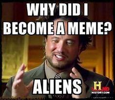 Ancient-Aliens-Meme-Hair-Guy-019.jpg (800×698)