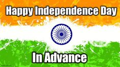 Happy Independence day in advance gif images free download #India #Independenceday #pictures #gif #images