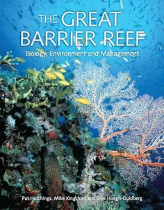 Great Barrier Reef Photos   Book The Great Barrier Reef, biology, environment, and management