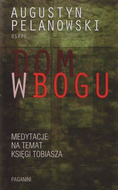 Dom w Bogu - Klub Książki Tolle.pl