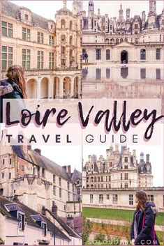 Why You Must Visit the Loire Valley AKA The Garden of France! Here's a travel guide to the Loire Valley; which châteaux to visit where to stay and the best time to go. Travel Tips For Europe, Travel Destinations, Travelling Europe, Traveling, Paris Travel, France Travel, France Map, Valle Del Loire Francia, Versailles