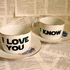 """Coffee mug - """"I love you"""" - """"I know"""""""