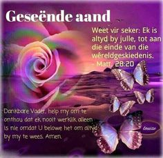 Good Night Wishes, Day Wishes, Knit Headband Pattern, Goeie Nag, Goeie More, Afrikaans, Christian Women, Help Me, Psalms