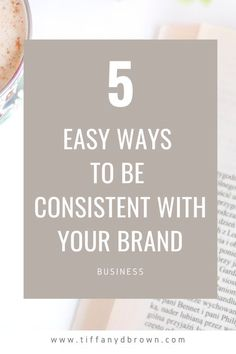 Brand design and a new logo are exciting when you first start a business. But what about long term? Color palettes are great and all, but you need to remain consistent with your branding in all parts of your business. Check out these 5 easy ways to be consistent with your brand! #brandidentity #branddesign #personalbranding