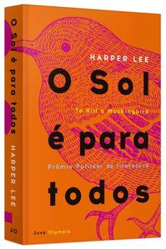 O Sol É Para Todos, Harper Lee