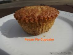 Pecan Pie Cupcake - Everyday Southern Living