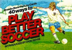 Album Brooke Bond promotion postcard. 40 ways tu Play better soccer introduced by Don Revie.