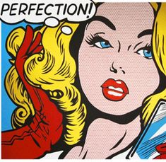 perfection! pop art