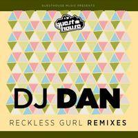 "DJ Dan ""Reckless Gurl"" (WhiteNoize & Mike Balance remix) by Mike Balance on SoundCloud"