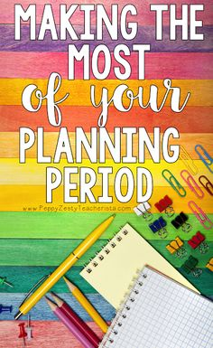 Make the Most of Your Planning time with these classroom ideas! Tons of tips that can be easily implemented so you can focus more on your lesson plans and lesson the paperwork! I really needed to hear tip number 2!