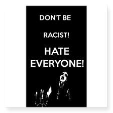 HATE EVERYONE. #Sticker  #Racism #Hate #Metal #Anti #Misanthropy #Nihilism