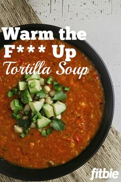 This spicy soup recipe from the potty-mouthed chefs brings the… Veggie Recipes, Mexican Food Recipes, Whole Food Recipes, Soup Recipes, Vegetarian Recipes, Dinner Recipes, Healthy Recipes, Vegan Vegetarian, Paleo
