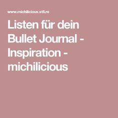 Listen für dein Bullet Journal - Inspiration - michilicious