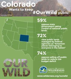 Colorado wildlands are for the people--7 reasons to fight 'takeover' threat & protect Our Wild   Wilderness.org