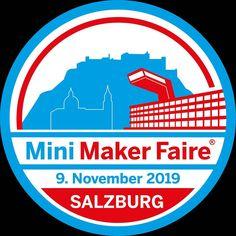 Diesen Samstag in Salzburg: die Mini Maker Faire! #Wunderwuzzi #Roboter Salzburg, Maker, Burger King Logo, Mini, Instagram, Robot