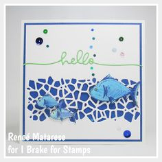 Renlymat's World: I Brake for Stamps: By the Sea Rubber Sheet. Handmade birthday card with fish. Sister In Law Birthday, My Sister In Law, Handmade Birthday Cards, Happy Saturday, I Card, Ali, Stamps, Fish, Rock