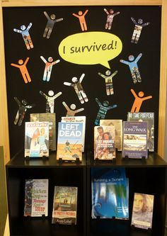 Library Displays: I survived! Promote a wide range of survival stories, cut men from copies of book jackets.
