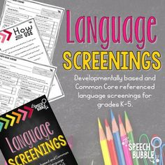 Get a snapshot of your student's language skills using DEVELOPMENTALLY BASED screenings tools that are cross referenced with Common Core.   By using developmental norms as the foundation of the screenings, we can better assess if a student is developmentally appropriate with their language acquisition and use.
