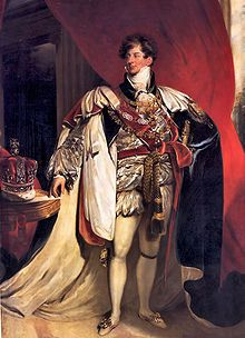 George IV - Eldest son of George III. He reigned from 1820 - 1830, but prior to that as his father's regent. His heir, Princess Charlotte, predeceased him.