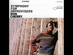 Don Cherry - Symphony For Improvisers