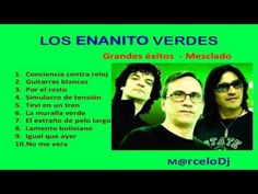 Los Enanitos Verdes - Grandes Exitos Mix - YouTube