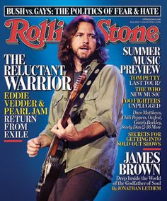 Eddie Vedder of Pearl Jam on the cover of 'Rolling Stone.'