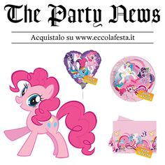 My Little Pony http://www.eccolafesta.it