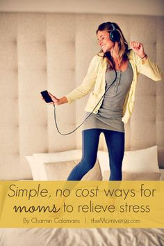 Simple, no cost ways for moms to relieve stress | The Momiverse | stress management, stress relief, self care, self love