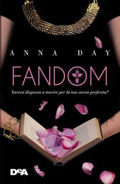 Il 6 Febbraio è alle porte e ormai sul web non si parla d'altro che di Fandom, primo romanzo della serie contemporary e distopica di A...