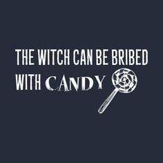 Check out this awesome 'Bribe+the+Witch' design on @TeePublic!