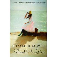 The Little Girls By: Elizabeth Bowen