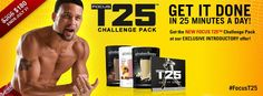 T25 is a Brand New Workout Program by Shaun T that is 25mins a Day, 5 Days a week. You can get a T25 Challenge Pack for $25 Off the Month of July and we are giving extra incentives if you join our challenge group you'll get FREE T25 Swag (sweat towel, tote bag, E Packet, and R Packet) Contact us for details!