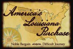 America's Louisiana Purchase: Resources, video, web-quest, etc.