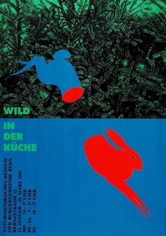 Artist: Kuhn Claude Poster title: Wild in der Küche Naturhistorisches Museum Bern Year: 1995 Technique: SD Condition: A Size: 128 x 90 cm ( x inch) Dark Side of Typography Graphic Design Posters, Graphic Design Typography, Graphic Design Inspiration, Graphic Art, Poster Designs, Japan Graphic Design, Graphisches Design, Buch Design, Layout Design
