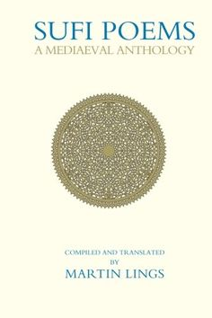 Sufi Poems A Mediaeval Anthology Islamic Texts Society Books * You can find out more details at the link of the image.
