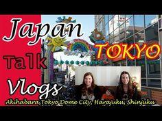 Japan talk vlog : Tokyo : Harajuku , Akihabara , Tokyo Dome City , Shinjuku deel 1 ( English subs ) - YouTube