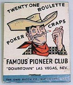Pioneer Club vintage matchbook ~ downtown (Fremont St.) Las Vegas