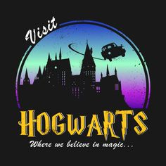 Check out this awesome 'Visit Hogwarts' design on @TeePublic!