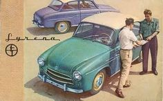FSO Syrena 100 Polish Posters, Car Posters, Old Advertisements, Car Advertising, Car Polish, Car Makes, Concept Cars, Cars And Motorcycles, Vintage Cars