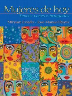 Mujeres de hoy: textos, voces e imgenes by Miryam Criado and José Manuel Reyes.