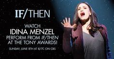 If/Then | 6 Earth Shattering Idina Menzel Performances