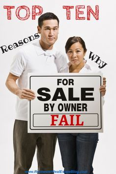 Top 10 Reasons Why For Sale By Owners (FSBOs) Fail in Real Estate -